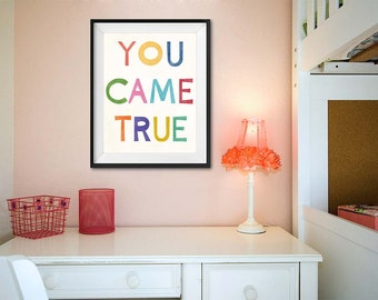 YOU CAME TRUE, Wall Art, Colorful Art, Art for Girl Room, Art for Boy Room, Bedroom Art, Print, Red, Yellow, Orange, Nursery Art, LilyCole