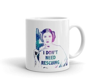 Princess Leia Mug, Ceramic Coffee Mug, Inspirational Star Wars Quote Mug, Gifts for Her, Princess Leia Art Print Premium Quality Made in USA