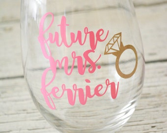 Future Mrs Wine Glass Stemless Ring Personalized