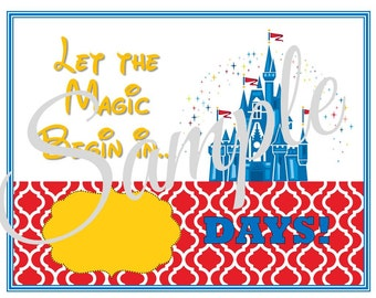 COUNTDOWN to Disney Vacation Walt Disney World Vacation Printable Digital File