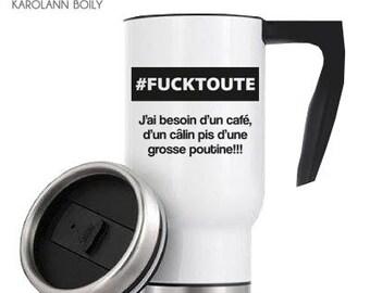 """Travel mug, coffee mug, """"# FUCK all - I need coffee, and hug with a big Putin!"""", humorous, original gift"""