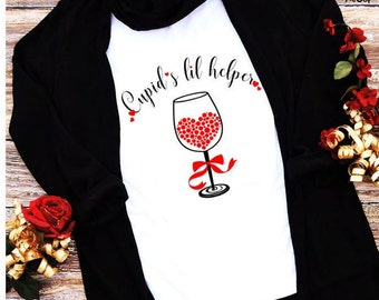 Ladies Sexy Valentine Shirt, Cupid's Little Helper Valentine Design, Wine Is My Valentine Shirt, Wine Lover Gift, Flowy Shirt, Applecopter