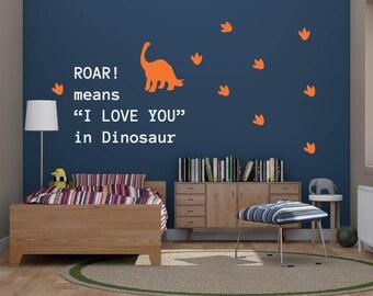 Dinosaur Vinyl Decal Wall Art - Roar means I love you with footprints - Dinosaur Wall Decal - Roar means I love you -
