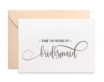 Thank you for being my Bridesmaid Card, Bridesmaid Thank You Card, Wedding Card, Script Font, Bridal Party Thank You Cards, WED059
