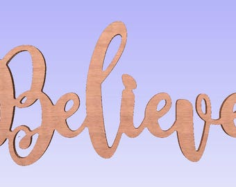 Unfinished Large Believe Sign, Believe wood word,script Believe word, unpainted Believe, inspirational signs,religious signs 10x23