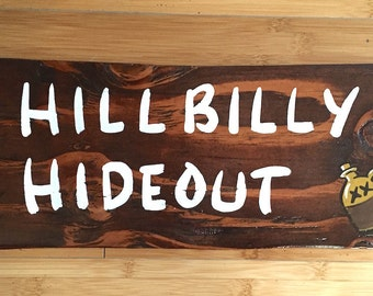 Rustic Vintage-look HILLBILLY HIDEOUT sign for your Man Cave, Back Yard, BBQ Area or Bar