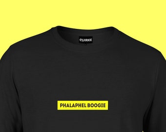 Phalaphel Boogie/Tee/Falafel/Special for you/Individual/Insanity/strange/curious/unusual/extraordinary/odd/weird/queer/freak/Russian/T-shirt
