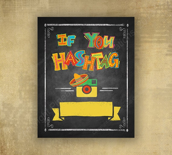 PRINTED Fiesta Style Hashtag Chalkboard looking sign, Fiesta Social Media Sign, graduation photo booth sign, wedding photobooth sign