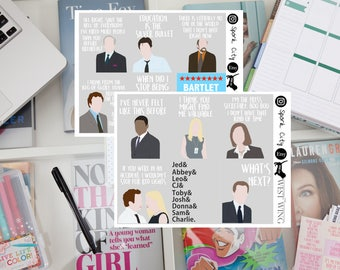 The WEST WING quote & picture Planner Sticker