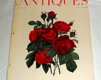 Vintage May 1957 Magazine ANTIQUES - With Artwork - Hundred Leaf Rose by Nathaniel Currier on the Cover