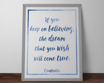 Poster / Print - Disney Cinderella Movie Quote - 3 Sizes Available