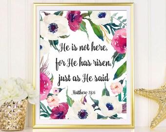 Easter art print He has risen Matthew 28:6 He is risen Easter art printable Easter wall art Bible verse wall art Easter sign Easter gift