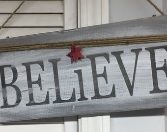 Believe holiday sign