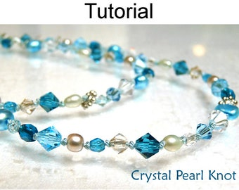 Pearl Knot Beading Pattern Tutorial - Jewelry Making - Crystals and Pearls - Simple Bead Patterns - Crystal Pearl Knot #328
