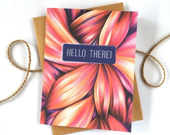 Hello There - Thinking of You Card - Hello Card - Miss you Card  - Everyday Card  - Just Because Card - Well Wishes - Card for Friend