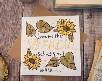 Literary Quote Sunflowers Greetings Card - Birthday Card - Card for Book Lover - Greetings Card - Blank Card - Flower Illustration - Friend