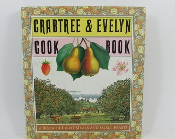Crabtree and Evelyn Cookbook by Elizabeth Kent and Christopher Baker, 1980s English Style Entertaining Cook Book