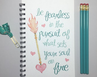 Be Fearless In The Pursuit Of What Sets Your Soul On Fire, Journal, Bullet Journal, Notebook, Spiral Journal, Personalize, Motavational Gift