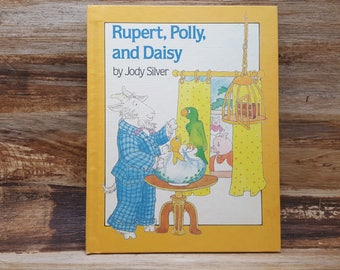 Rupert, Polly and Daisy, 1984, Jody Silver, vintage kids book