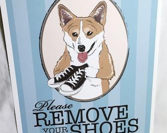 Remove Your Shoes Corgi - 8x10 Eco-friendly Print