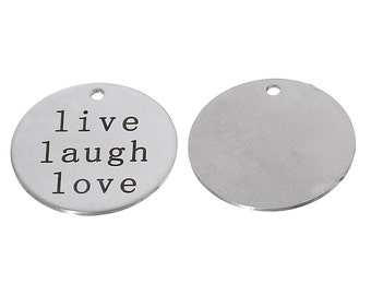 """4 Pieces Stainless Steel Round Silver Tone """"Live Laugh Love""""  Charm Pendants"""