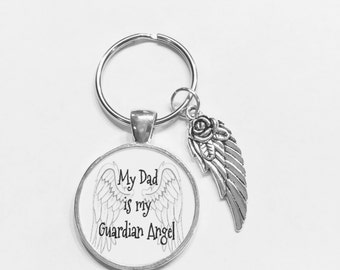 My Dad Is My Guardian Angel Wing In Memory Memorial Sympathy Gift Keychain