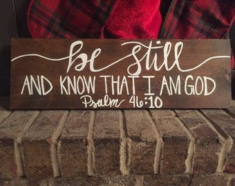 Be Still, Psalm 46 Wood Sign