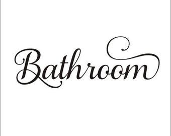 Bathroom Decal Wall Decal Door Decal Bathroom Restroom Vinyl Decal Small Business Bathroom Decal Bathroom Sign Vinyl Wall Decal Bathroom