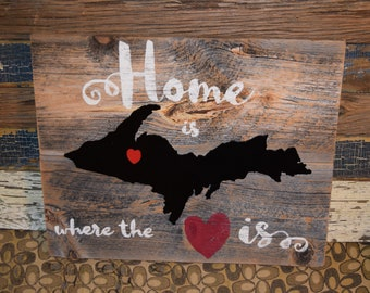 Home is where the heart is Michigan silhouette on barn wood