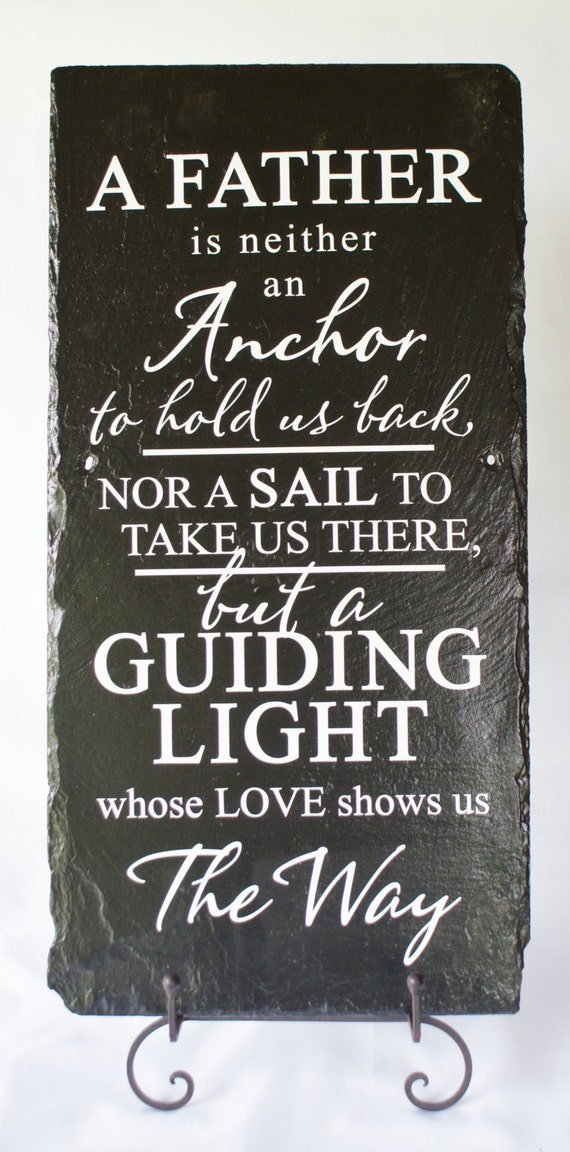 Father is Guiding Light - Tribute to Dad - Unique Slate - Fathers Gift - Gift for Dad - Unique Father's Day Gift - Unique Slate Sign