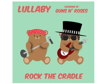Guns N Roses Gift - Guns N Roses Baby Music CD Of Instrumental Lullabies