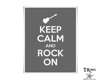 Keep Calm and Rock On Print - Available in Multi Colors & Sizes
