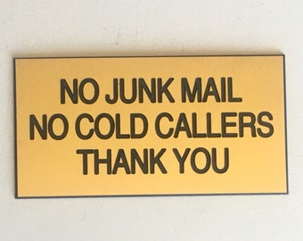 Engraved No Junk Mail, No Cold Callers Sign