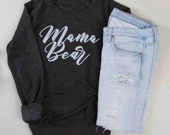Mama Bear Sweatshirt | Gunmetal Grey Sweatshirt | Gift for Mom | High Quality Screen Print