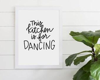 This Kitchen Is For Dancing Quote, Digital Download, Art Print, Kitchen Decor, Kitchen Print