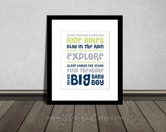 Climb trees, Hit a home run, Ride bikes, Splash in puddles, Quote, Navy Blue, Gray and Green. Downloadable. Print it yourself.