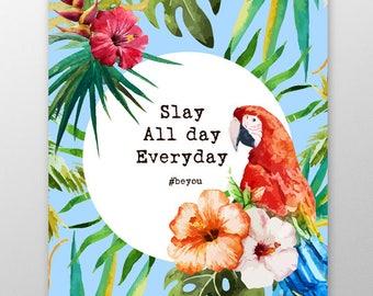 A Level Gift, Positivity Art Quote Print, Self-Confidence Print, Wall Art, Tropical Print, Parrot Print, Palm Print Art, A5, A4, A3