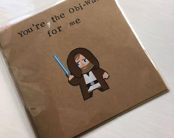 Star wars card - Valentines day, birthday, anniversary - youre the Obi-Wan for me - Obi-Wan Kenobi