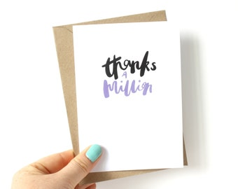 Thank you card 'thanks a million' - hand lettered card - brush lettered card - celebration greetings card - thank you - gratitude card