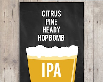 Beer Poster - IPA - Homebrew craft beer gift - last minute beer lover gift - 5x7 and 8x10 Instant Download Printable Poster