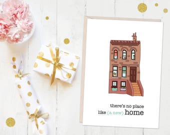 """New Home """"There's No Place Like A New Home"""" Greeting Card"""