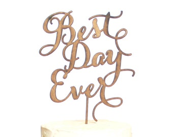 Rustic Wood Best Day Ever Cake Topper