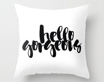 """INSTANT DOWNLOAD """"hello gorgeous"""" cut file svg, tshirt design, pillow quote, handlettered svg, brush script svg, cut file, quote cut file"""