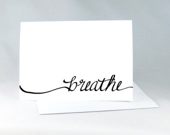 Breathe Card, Friendship Card, Friend Card, Relaxation Card, Typography Card, Motivational Card, Yoga Wall Art, Black and White Card, 1099