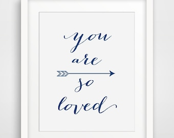 You Are LOved Navy Blue Print, Printable Wall Art, Nursery Navy Decor, Printable art wall decor, Dark Blue Decor, Digital, Downloadable Art