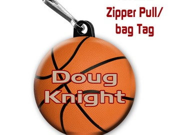 Basketball zipper pull, pin, or magnet personalized with name of choice.