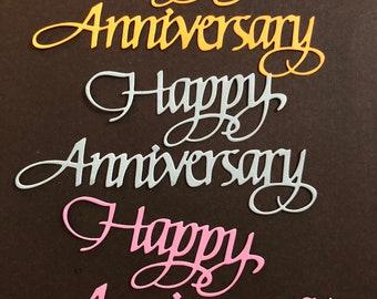 """3 Happy Anniversary Die Cuts, Handmade, Orange but looks Yellow, Blue, Purple, Happy 3 1/2"""", Anniversary 5"""""""
