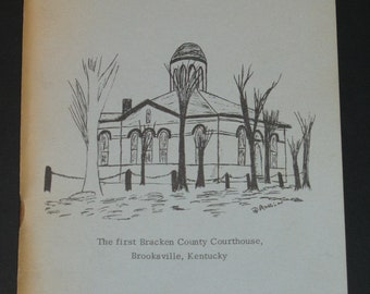 Recollections: Yesterday, Today For Tomorrow- A History of Bracken County