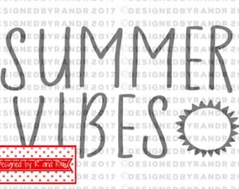 Summer Vibes Cut File   SVG Cut File ***Digital Cut File Only***   Silhouette Cut File   DXF Cut LFile   SVG Cut File   Summer   Summertime