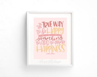 LDS Art - LDS Printable - Instant Download - LDS True Happiness Quote - Heber J Grant - Happy Quote - Conference Quote
